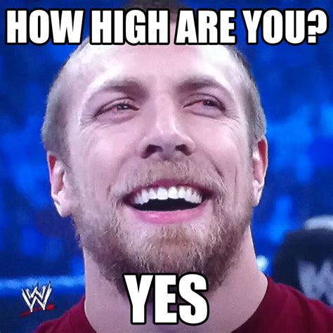 Bryan Meme - daniel bryan is yes guy 10 guy know your meme