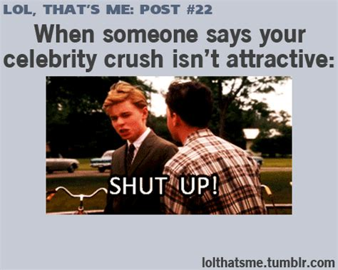 cute lines for celebrity crush lol that s me funniest relatable posts on tumblr on imgfave
