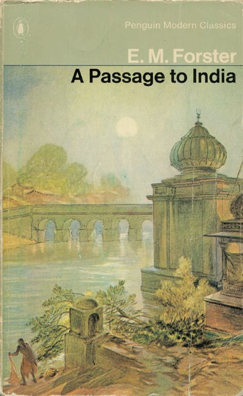 a passage to india a passage to india by e m forster something about books and covers