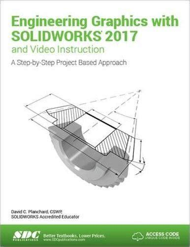 engineering design with solidworks 2018 and books cheapest copy of engineering graphics with solidworks 2017