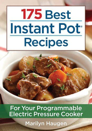 indian instant pot cookbook the ultimate electric pressure cooker cookbook for cooking indian food easy and fast books 175 best instant pot recipes