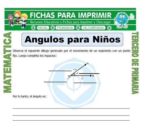 actividades para ni os de cuarto de primaria angulos para ni 241 os para tercero de primaria fichas para