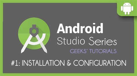 new boston android studio tutorial youtube android studio tutorial getting ready youtube