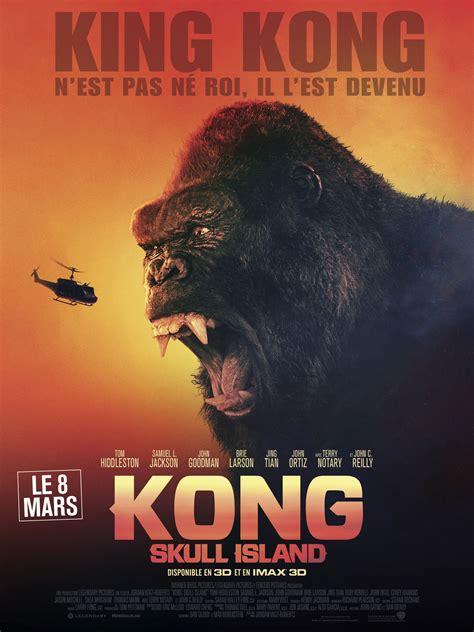 film 2016 et 2017 kong skull island film 2017 allocin 233