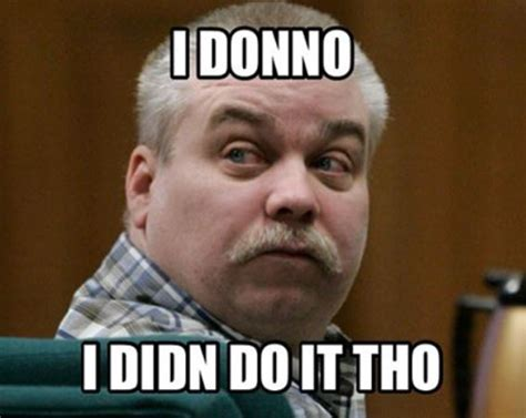 Making A Meme - the best making a murderer memes ok magazine