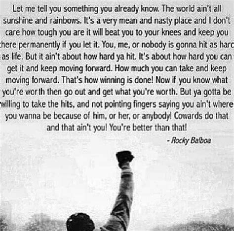rocky balboa quotes rocky balboa quote this may be my favorite quote of all
