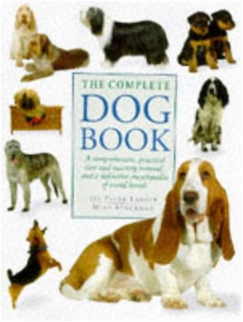 complete puppy care books the complete book a comprehensive practical care and