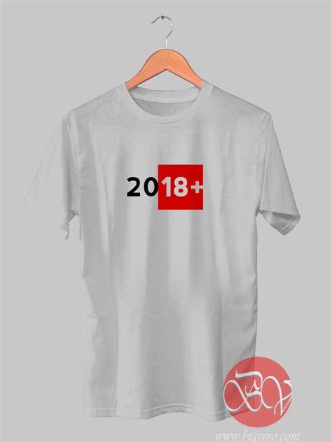 Tshirt Product Years year 2018 t shirt ideas t shirt designs bigvero