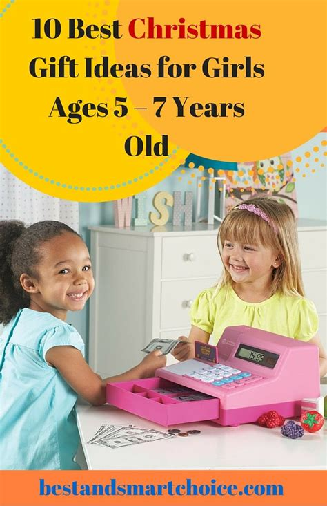 best gifts for girls aged 10 10 best gift ideas for ages 5 7 years click here gt http