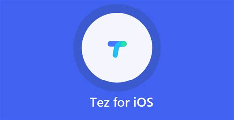 tez for ios free tez for