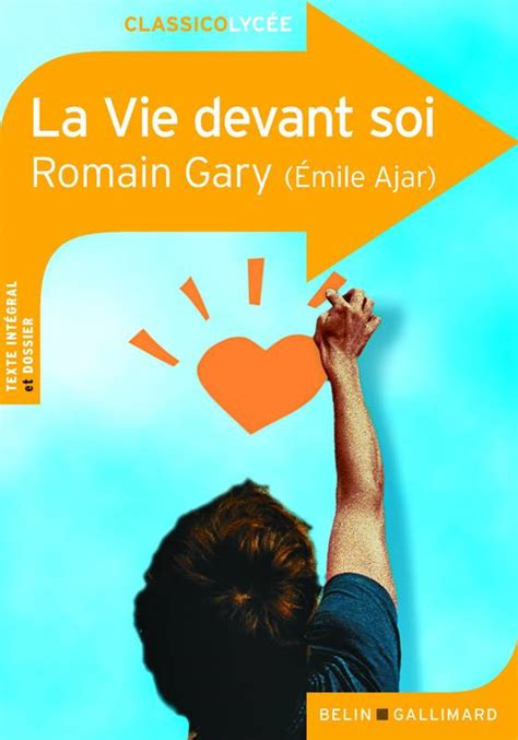 la vie devant soi 2701189861 livre la vie devant soi romain gary belin gallimard classico lyc 233 e 9782701152646