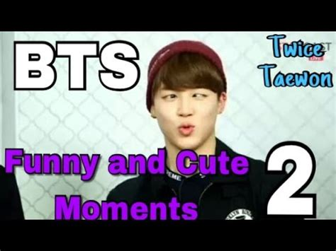 bts funny moments bts funny and cute moments 2 youtube