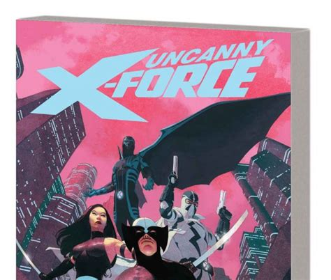 uncanny x force by rick remender the complete collection trade paperback comic books