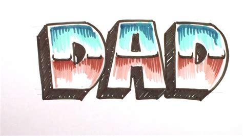 draw graffiti letters write dad   block