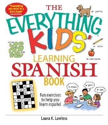 the everything kids learning b01n9vqftk ebook the everything kids learning spanish book fun exercises to help you learn espanol