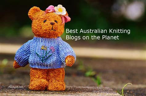 top knitting websites top 30 australian knitting blogs and websites for knitters