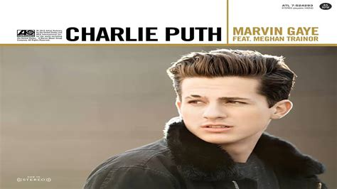 charlie puth until the dawn charlie puth ft meghan trainor marvin gaye youtube