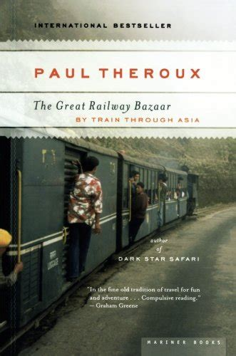 the great railway bazaar cheapest copy of the great railway bazaar by paul theroux 0618658947 9780618658947 buy