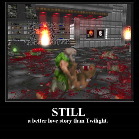 Doom Meme - still a better love story than twilight doom know your