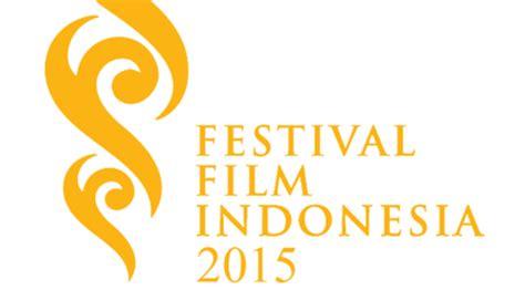 festival film indonesia adalah joko anwar jadikan ffi 2015 sebagai ajang promosi gratis
