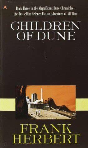 Dune Dune Chronicles Book 1 children of dune dune chronicles 3 by frank herbert