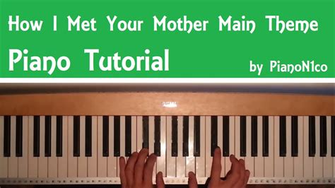 theme song how i met your mother how to play the how i met your mother opening main theme