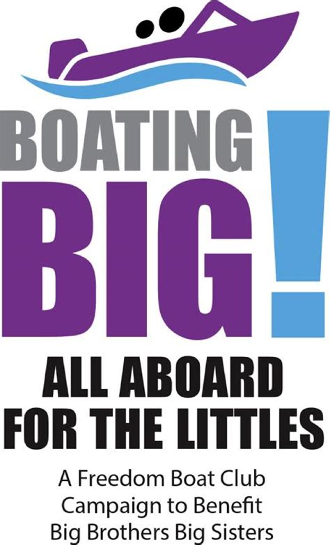 freedom boat club faq freedom boat club promotes second year of big brothers big