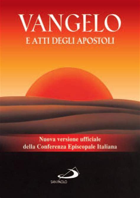Vangelo E Atti Degli Apostoli Nuova Vesrsione Ufficiale