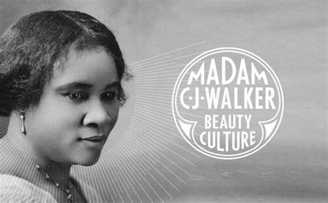 Madam C J Walker madam c j walker culture