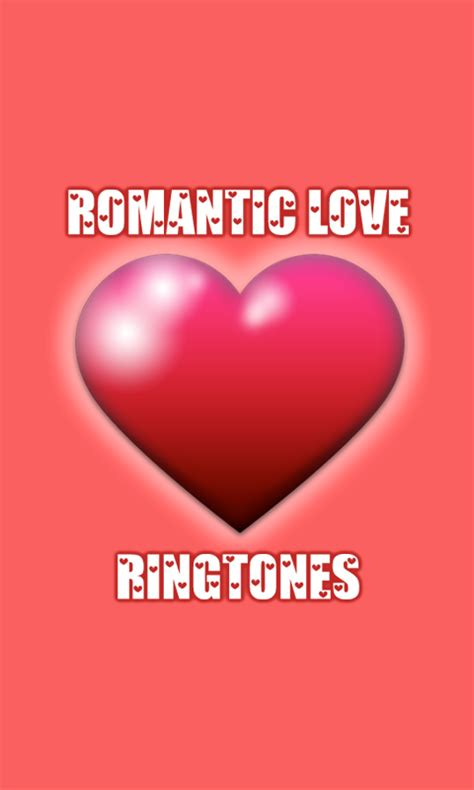 romantic theme android apps on google play romantic love ringtones android apps on google play