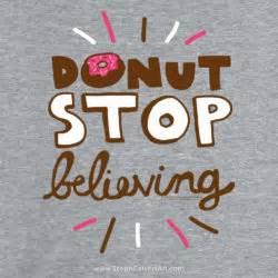 donut stop believing shirt steph calvert art