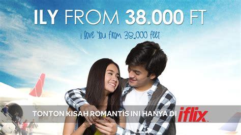 film bagus di iflix mau nonton i love you from 38 000 feet di iflix aja