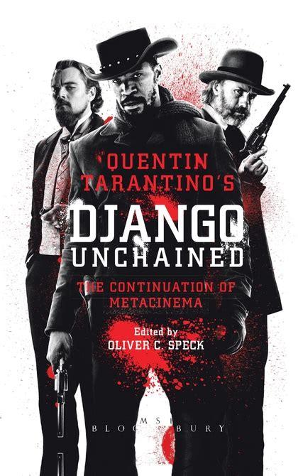 quentin tarantino film essay quentin tarantino s django unchained the continuation of