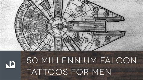 50 millennium falcon tattoos for men youtube