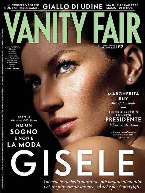 Vanity Fair Italia by Gisele B 252 Ndchen For Vanity Fair Italy April 2013 Fab