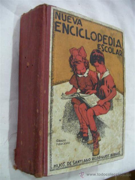 libros de texto antiguos antiguo libro de texto nueva enciclopedia escol comprar