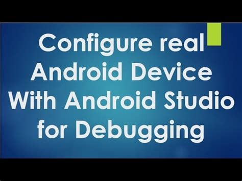 android studio tutorial for beginners video android tutorial for beginners 129 configure real
