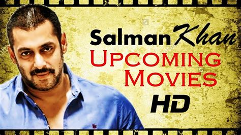 salman khan 2017 film list salman khan s upcoming movies list updated 2017 2019