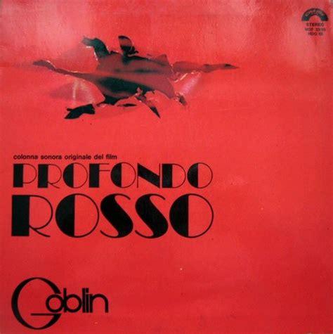 goblin film soundtrack goblin profondo rosso colonna sonora originale del film