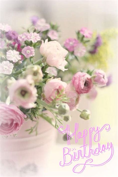 imagenes de happy birthday with flowers 1000 ideas about happy birthday beautiful on pinterest