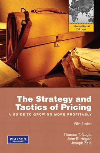 the strategy and tactics of pricing a guide to growing more profitably books libro the strategy and tactics of pricing a guide to