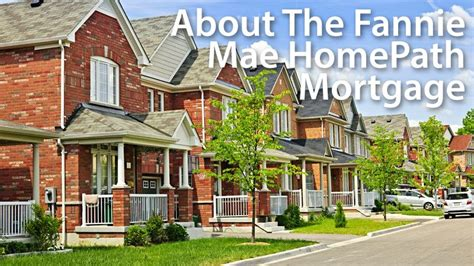 fannie mae homepath mortgage getting approved mortgage