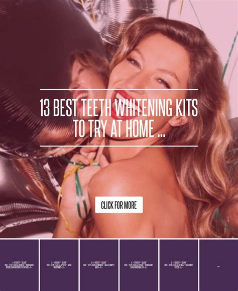 10 Best Teeth Whitening Kits To Try At Home by 13 Best Teeth Whitening Kits To Try At Home