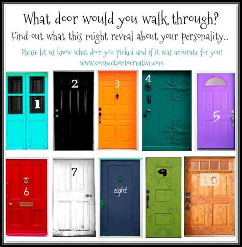 Walk Through My Door what door would you walk through it shows your