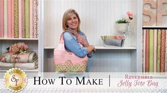 how to make a reversible jelly roll bag with jennifer bosworth of shabby fabrics shabby