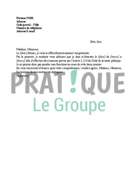 Exemple Lettre De Demande Heure De Grossesse Lettre Demande D Autorisation D Absence Pour Un Examen De