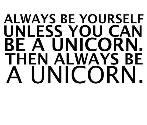 quotes always be yourself unless quotesgram