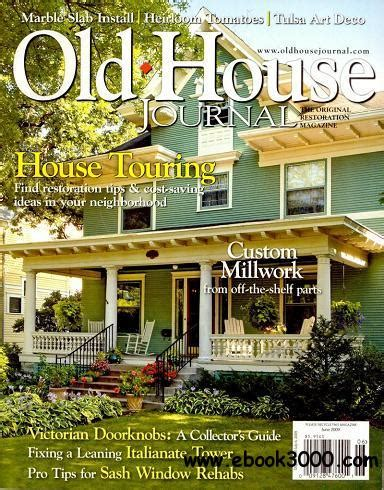 old house journal old house journal june 2009 free ebooks download