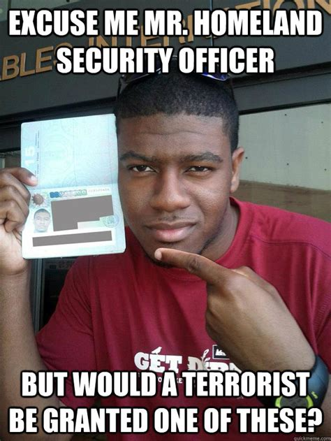 It Security Meme - excuse me mr homeland security officer but would a