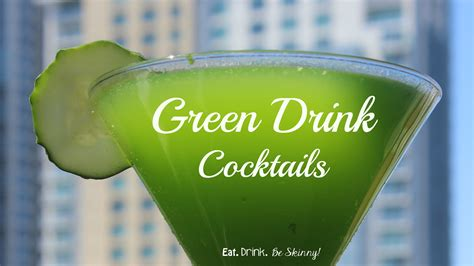 green cocktail green drink cocktails eat drink be skinny